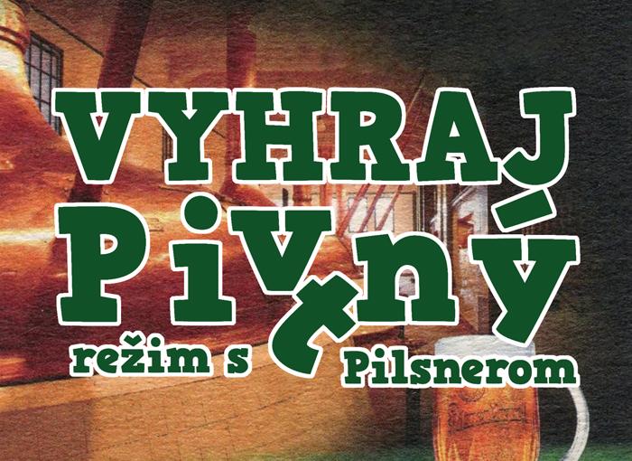 Pitný / pivný režim s Pilsnerom