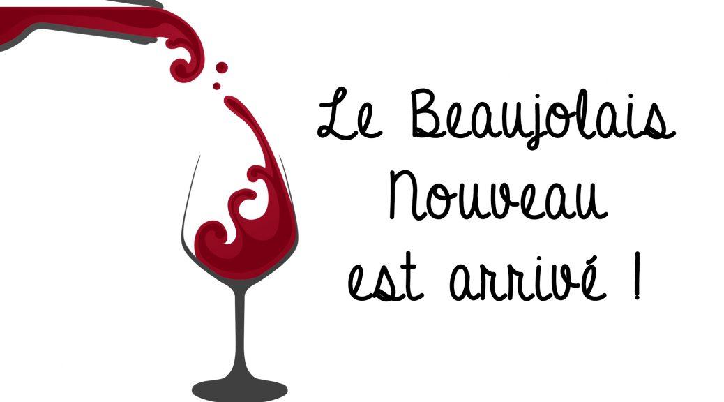 Le Beaujolais Nouveau 2018